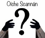 Cén Scannán?
